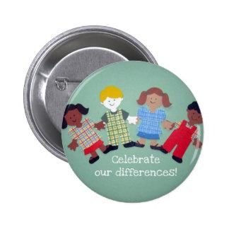 ¡Celebre nuestras diferencias! Pin