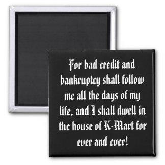 ¡Celebre su deuda! Imán Cuadrado