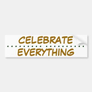 Celebre todo pegatina para el parachoques etiqueta de parachoque