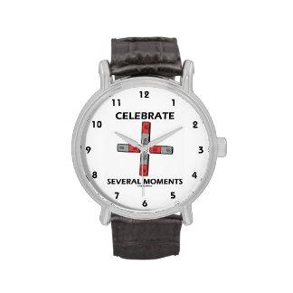 Celebre varios momentos (el momento de tetrapolo) reloj de mano