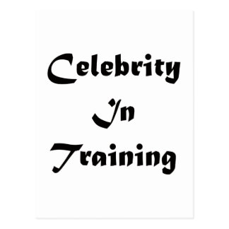 Celebrity In Training Postcard