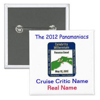 Celebrity Millennium Panamaniacs Button
