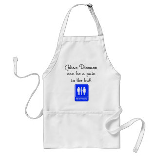 Celiac Disease Can Be A Pain In The Butt Adult Apron
