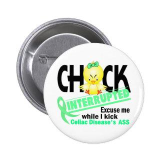 Celiac Disease Chick Interrupted 2 Pinback Button