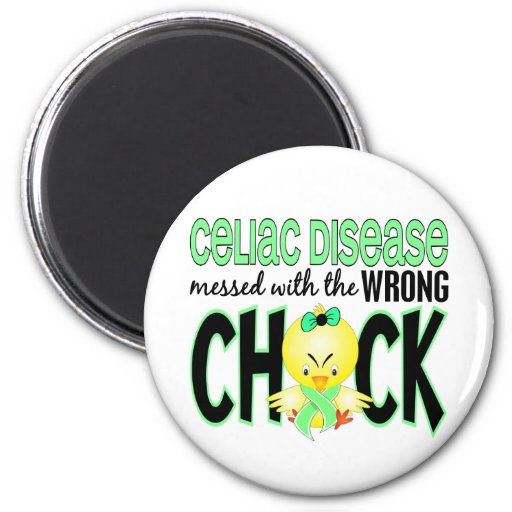 Celiac Disease Messed With The Wrong Chick 2 Inch Round Magnet