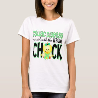 Celiac Disease Messed With The Wrong Chick T-Shirt
