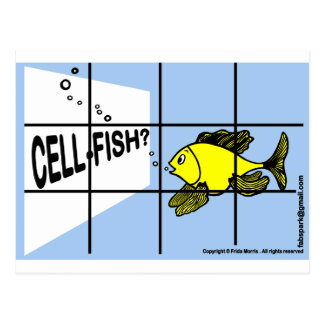 Cell-Fish Hilarious Cell Fish selfish fish cartoon Postcard