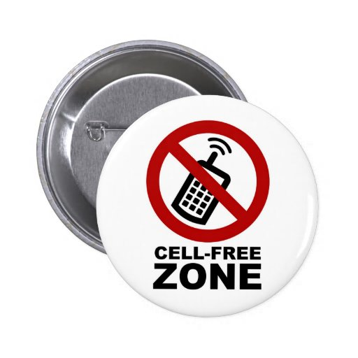 Cell Phone Free zone Pinback Buttons