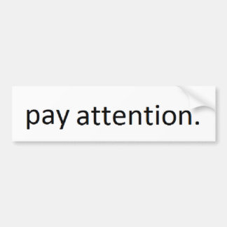 CELL PHONE SAFETY 'PAY ATTENTION' TEXTING BUMPER STICKER