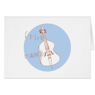 Cello Its Alive! Greeting Card