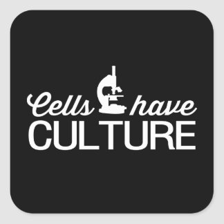 Cells Have Culture Square Sticker
