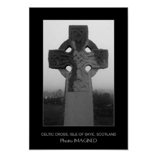 CELTIC CROSS, ISLE OF SKYE, SCOTLAND POSTER