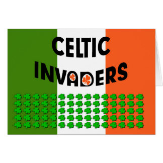 Celtic Invaders.  Happy St. Patrick's Day. clover Card
