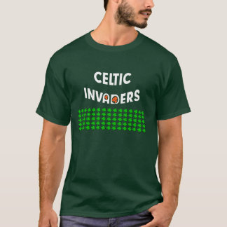 Celtic Invaders.  Happy St. Patrick's Day. clover T-Shirt