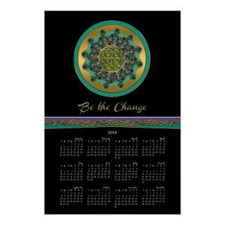 Celtic Mandala Become the Change 2014 Calendar Perfect Poster