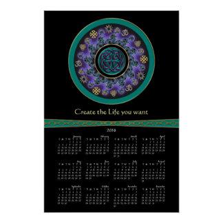 Celtic Mandala Create the Life You Want Calendar Perfect Poster