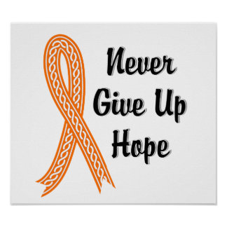Celtic Never Give Up Hope Leukemia Poster