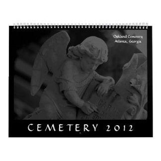 Cemetery 2012 (Oakland Cemetery, Atlanta, GA) Wall Calendar