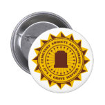 Cemetery Addicts Anonymous 2 Inch Round Button