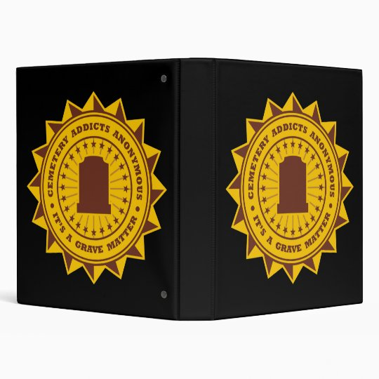 Cemetery Addicts Anonymous 3 Ring Binder