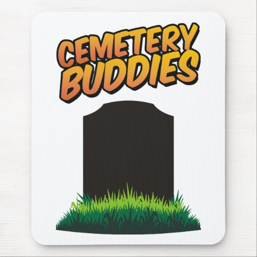 Cemetery Buddies Mouse Pad
