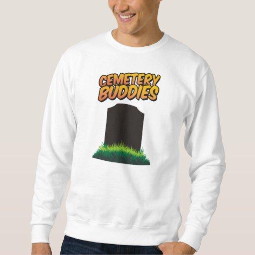 Cemetery Buddies Sweatshirt