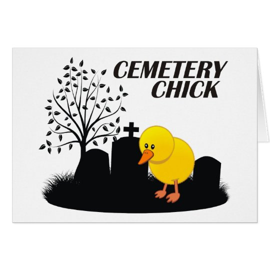 Cemetery Chick Card