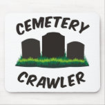 Cemetery Crawler Mouse Pad