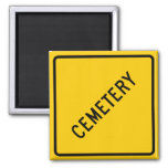 Cemetery Highway Sign Refrigerator Magnet