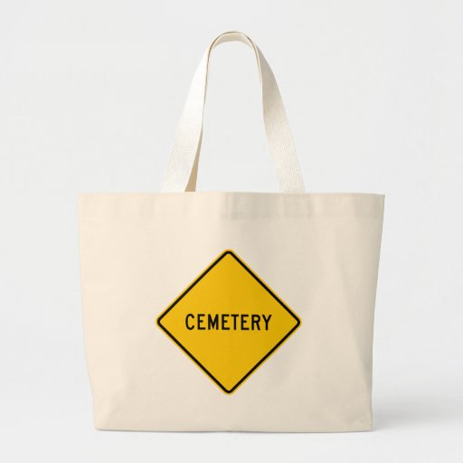 Cemetery Highway Sign Tote Bags