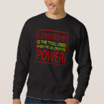 Censorship Sweatshirt