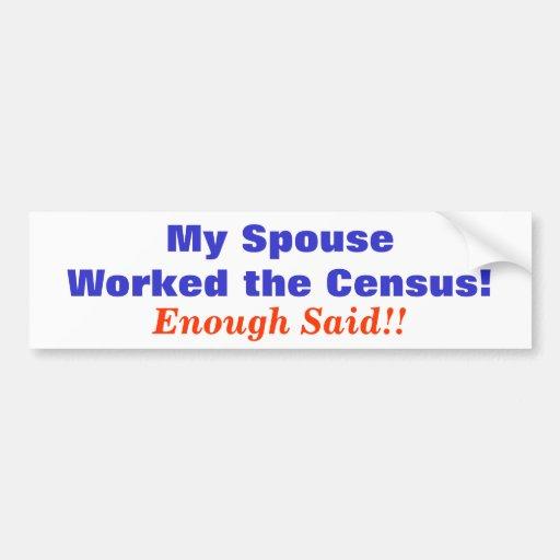 Census Humor Car Bumper Sticker