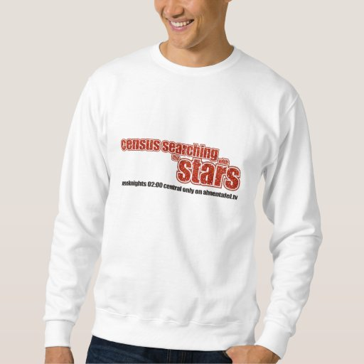 Census Searching With The Stars Sweatshirt