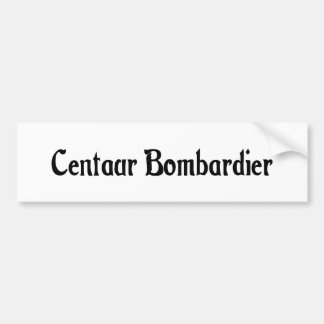 Centaur Bombardier Bumper Sticker