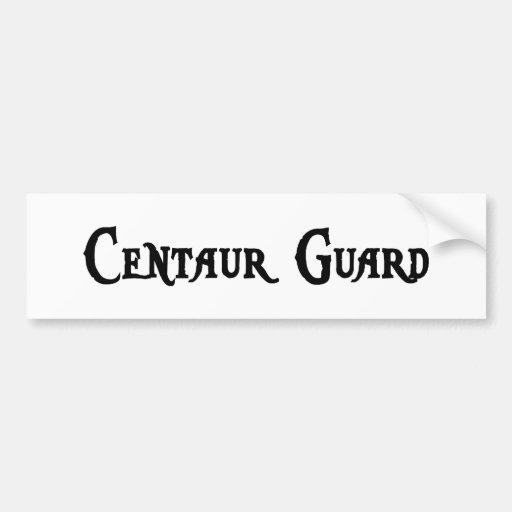 Centaur Guard Bumper Sticker