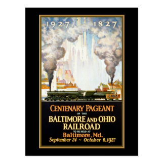 Centenary Pageant Baltimore and Ohio Railroad Postcard