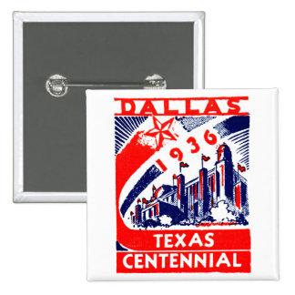 Centennial 1936 de Dallas Tejas Pin