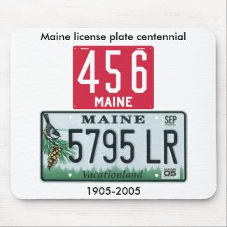 Centennial de la placa de Maine Alfombrillas De Raton