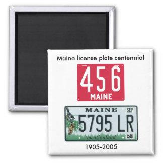 Centennial de la placa de Maine Imán Cuadrado