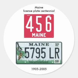 Centennial de la placa de Maine Pegatina Redonda