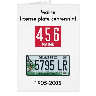Centennial de la placa de Maine Tarjeta De Felicitación