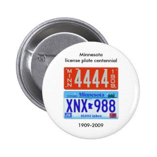 Centennial de la placa de Minnesota Pin