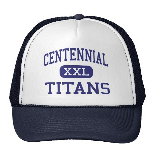 Centennial - Titans - High School - Frisco Texas Trucker Hat