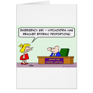 center for disease control hypochondria epidemic greeting card