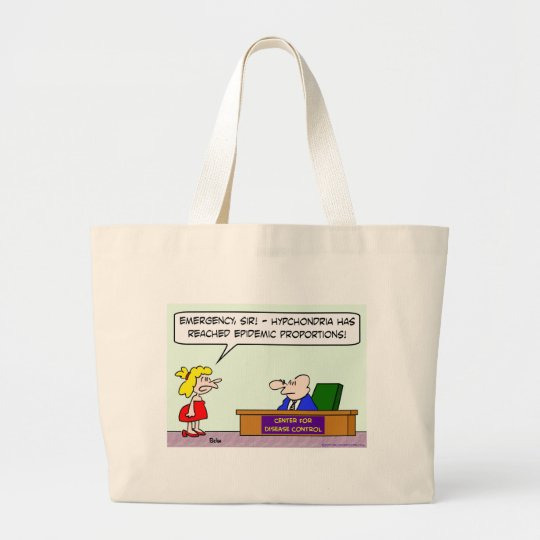 center for disease control hypochondria epidemic large tote bag