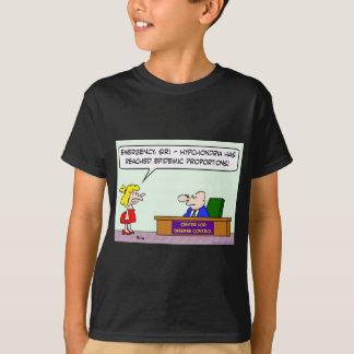 center for disease control hypochondria epidemic T-Shirt