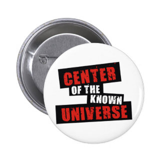 Center of the Known Universe Pinback Button