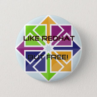 CentOS - Like RedHat, but FREE! Pinback Button