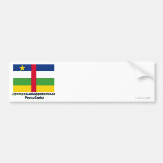 Central African Republic Flag with name in Russian Bumper Sticker