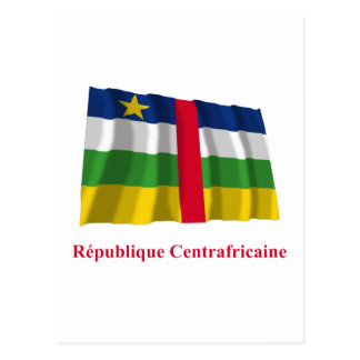 Central African Republic Waving Flag French Name Postcard